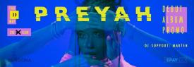 PREYAH / DEBUT ALBUM PROMO