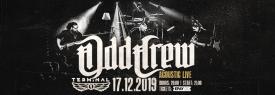 Odd Crew Acoustic Live@Club Terminal 1, Sofia