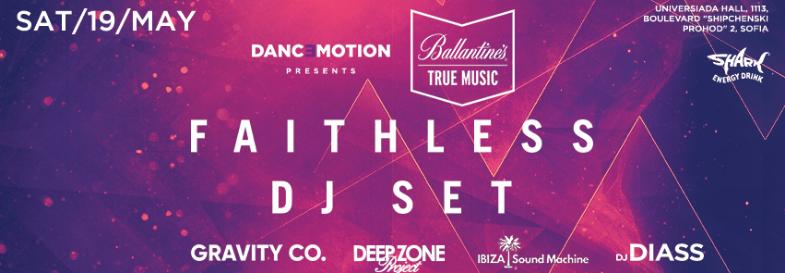 Danc3motion & Ballantine`s pres. FAITHLESS (DJ Set)