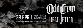 Odd Crew & Hellvetica Live@Club Terminal 1, Sofia